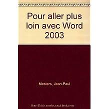Pour aller plus loin avec Word 2003