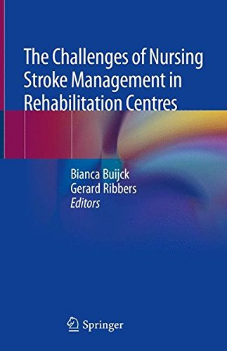 The Challenges of Nursing Stroke Management in Rehabilitation Centres