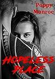 Lire le livre Hopeless Place: Dark romance gratuit