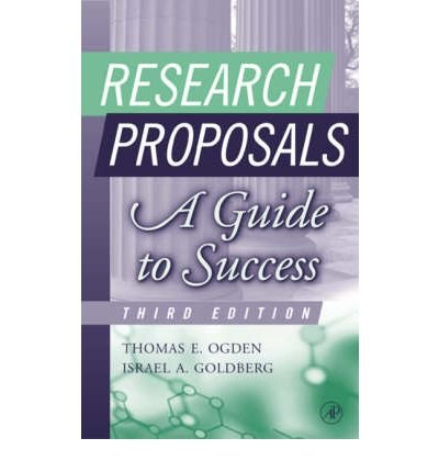 [(Research Proposals: A Guide to Success)] [Author: Thomas E. Ogden] published on (July, 2002)