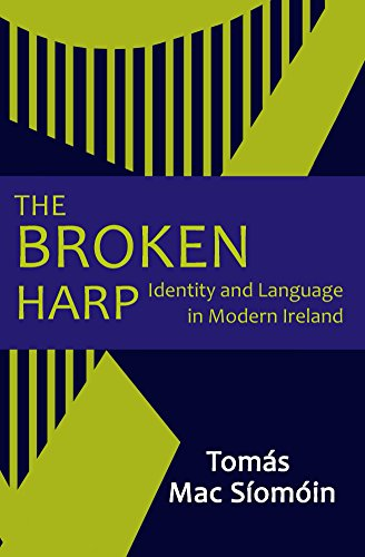 the-broken-harp-identity-and-language-in-modern-ireland-english-edition