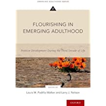 FLOURISHING IN EMERGING ADULTH (Emerging Adulthood)