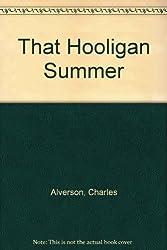 That Hooligan Summer