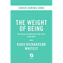 The Weight of Being: How I Satisfied My Hunger for Happiness