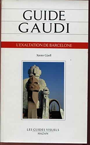 Descargar Libro Guide Gaudi de Xavier Güell