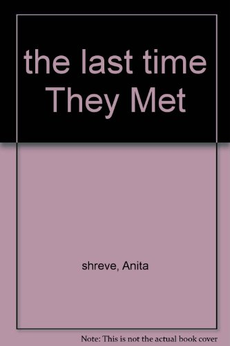 the-last-time-they-met