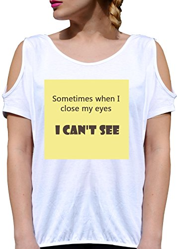 T SHIRT JODE GIRL GGG27 Z1021 SOMETIMES WHEN CLOSE MY EYES CANT SEE FASHION COOL BIANCA - WHITE
