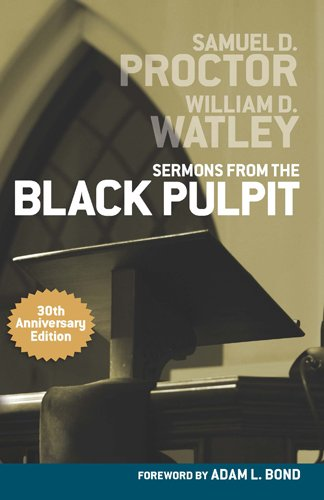 Sermons from the Black Pulpit, 30th Anniversary Edition