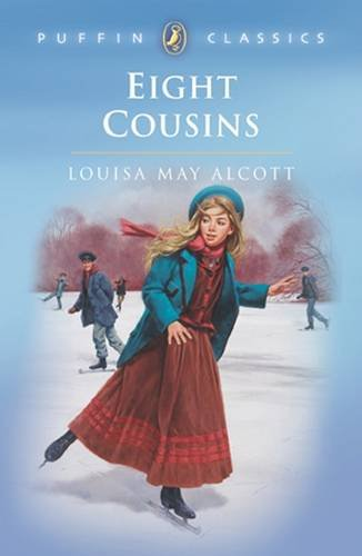 Eight cousins : or, the aunt hill