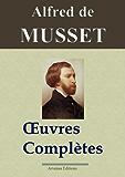 Alfred de Musset : Oeuvres complètes - 78 titres  (annotés et illustrés)
