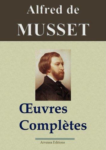 Alfred de Musset : Oeuvres compltes - 78 titres  (annots et illustrs)