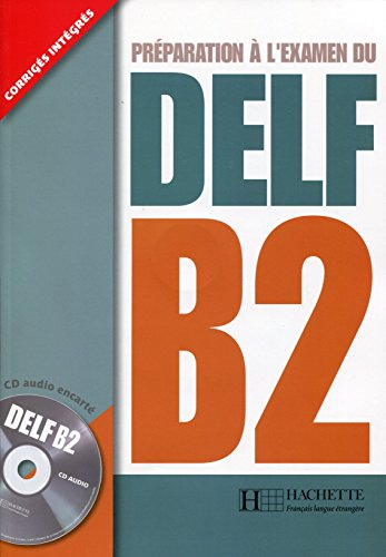 Nouveau Delf. B2. Livre de l'lve. Con CD Audio. Per le Scuole superiori