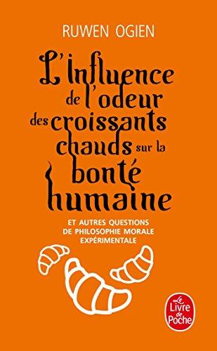 L'Influence de l'odeur des croissants chauds sur la bonté humaine par Ruwen Ogien
