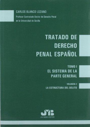 Tratado de Derecho Penal Español: Tomo I : El sistema de la parte general. Vol. 2
