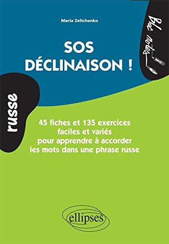 Russe SOS Déclinaison !