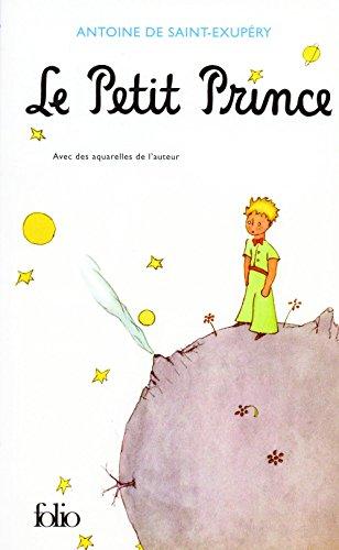 Le Petit Prince (Folio t. 3200)