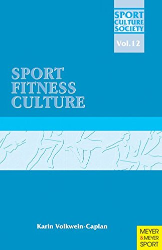 Sport | Fitness | Culture (Sport, Culture, Society, Band 12) Meyer Tabelle
