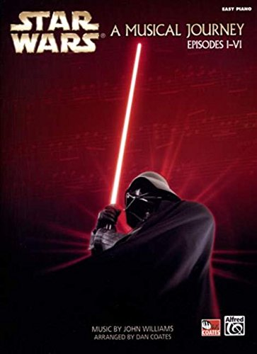 Alfred Star Wars -- A Musical Journey: Music from Episodes I - VI (Easy Piano)