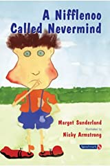 A Nifflenoo Called Nevermind: A Story for Children Who Bottle Up Their Feelings (Helping Children with Feelings): 1 Paperback