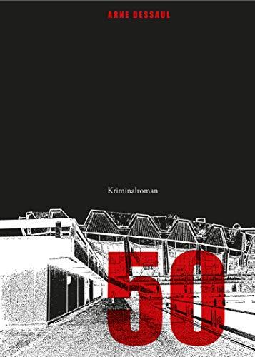 Buchseite und Rezensionen zu '50: Helmut Jordans dritter Fall' von Arne Dessaul