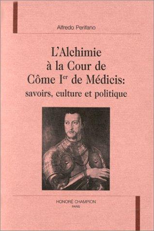 L'alchimie à la cour de Côme Ier de Médicis