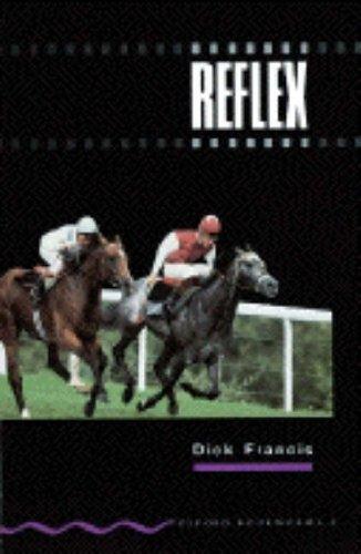 Reflex (Oxford Bookworms) por Dick Francis
