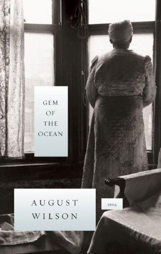 Gem of the Ocean (August Wilson Century Cycle)