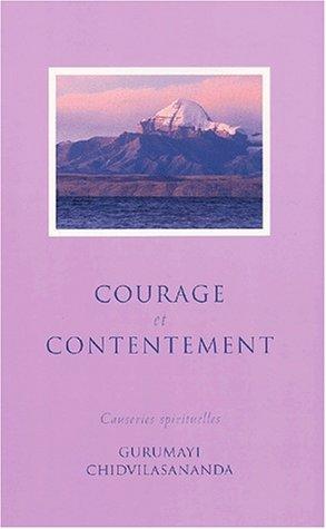 Courage et contentement