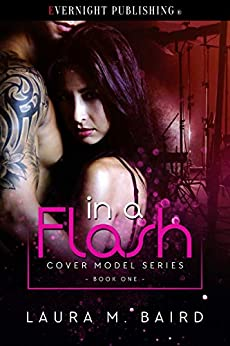 In a Flash (Cover Model Book 1) by [Baird, Laura M.]