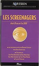 Les Screenagers: Avoir vingt ans en l'an 2000