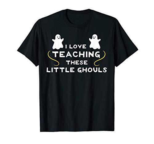 Kostüm Klasse Lehrer Erste - Ich mag diese kleinen Ghule unterrichten - Lehrer Halloween T-Shirt