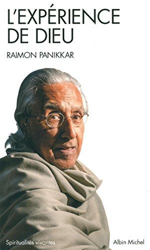L'Expérience de Dieu: Icônes du Mystère par Raimon Panikkar