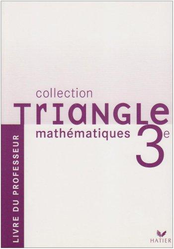 Mathématiques 3e : Livre du professeur programme 2008