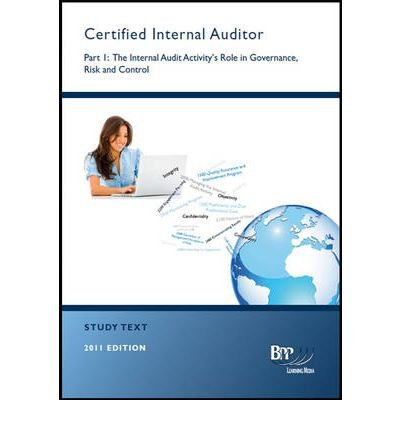 CIA - Part 1: The Internal Audit Role in Governance, Risk & Control: Study Text (Paperback) - Common