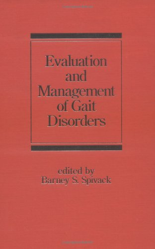 Evaluation and Management of Gait Disorders (Neurological Disease and Therapy)