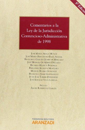 Comentarios a la Ley de la Jurisdicción Contencioso Administrativa de 1998 (Gran Tratado)