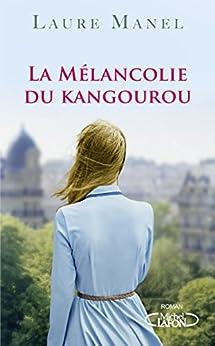 La mélancolie du kangourou par [Manel, Laure]
