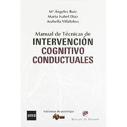 Manual de técnicas de intervención cognitivo-conductuales (Biblioteca de Psicología)