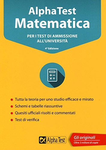 Alpha Test matematica. Per i test di ammissione all'universit. Con software di simulazione
