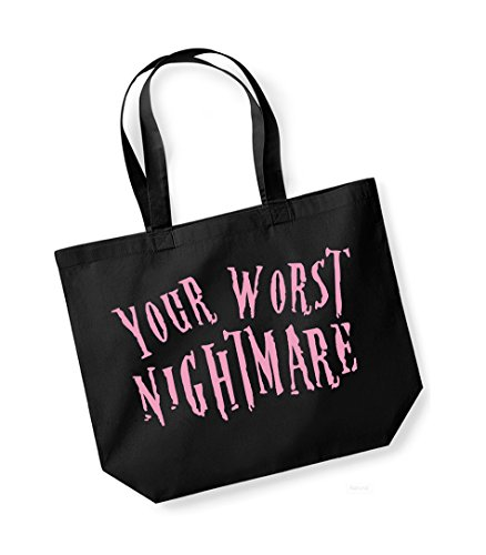 Your Worst Nightmare- Large Canvas Fun Slogan Tote Bag Black/pink