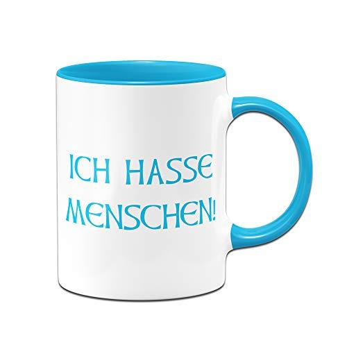 Tassenbrennerei Tasse mit Spruch Ich Hasse Menschen - Tassen mit Sprüchen lustig ALS Bürotasse auf der Arbeit (Blau)
