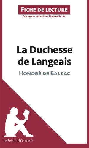 La Duchesse de Langeais d'Honoré de Balzac (Fiche de lecture): Résumé Complet Et Analyse Détaillée De L'oeuvre