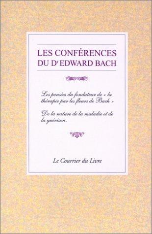 Les Conférences du Dr Edward Bach