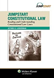 Jumpstart Constitutional Law: Reading and Understanding Constitutional Law Cases