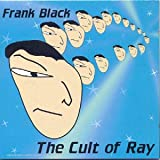 The Cult Of Ray [Import anglais]