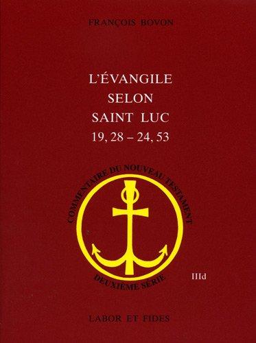 L'évangile selon Saint Luc (19,28-24,53)