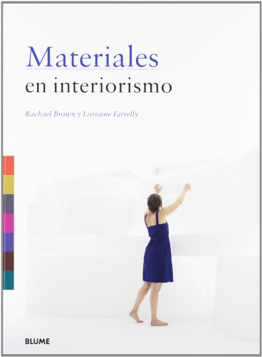 Materiales en interiorismo por Rachael Brown