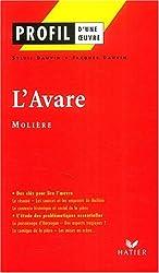 Profil d'une oeuvre : L'Avare, Molière