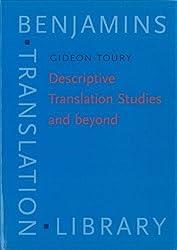 Descriptive Translation Studies - and beyond (Benjamins Translation Library) by Gideon Toury (1995-05-18)