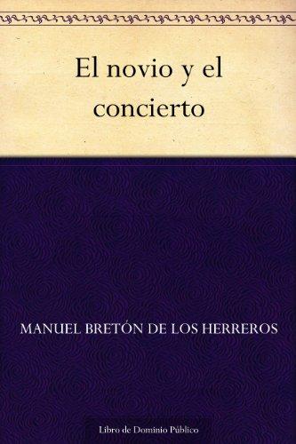 El novio y el concierto por Manuel Bretón de los Herreros